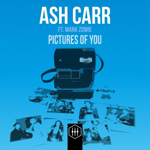 Ash Carr – Pictures Of You