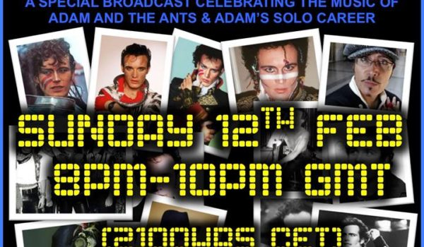 THE ADAM AND THE ANTS/ADAM ANT SPECIAL RADIO SHOW