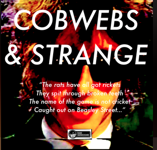 COBWEBS AND STRANGE #13 WITH RONNIE CARNWATH
