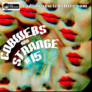 COBWEBS AND STRANGE #15 WITH RONNIE CARNWATH