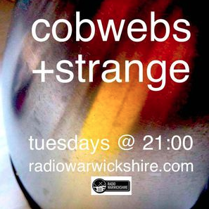COBWEBS AND STRANGE #17 WITH RONNIE CARNWATH