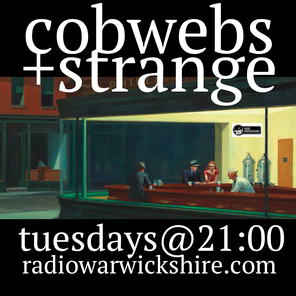 COBWEBS AND STRANGE #18 WITH RONNIE CARNWATH